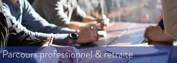 parcours professionnel et retraite